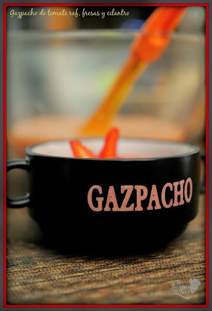 gazpacho de tomate raf fresas y cilantro tererecetas 04